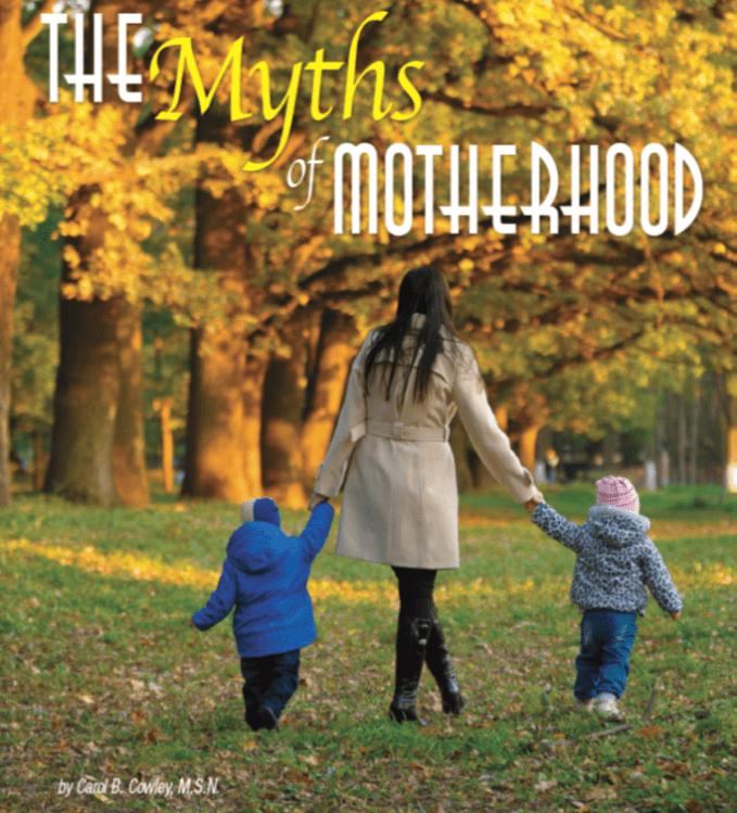 The Myths of Motherhood