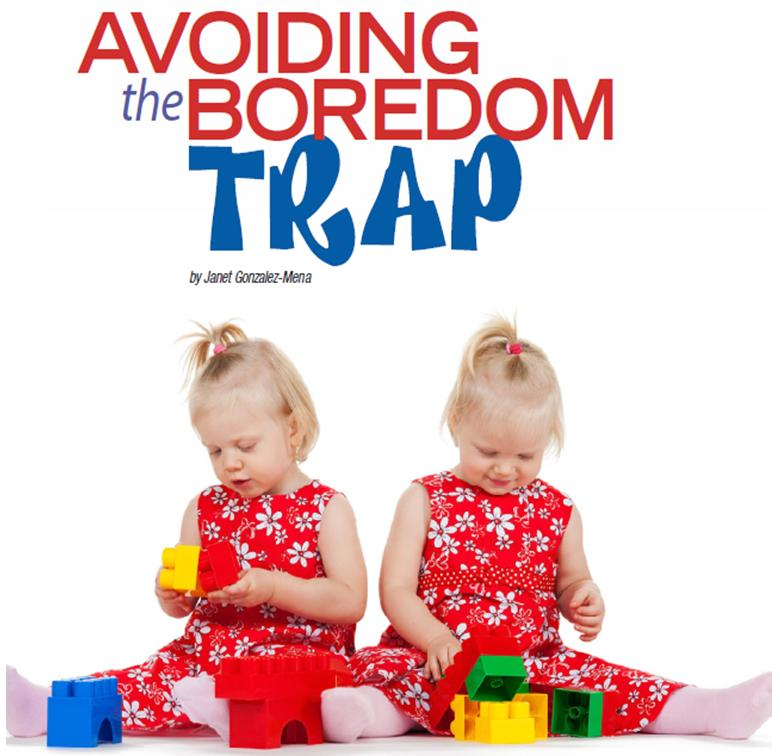 Avoiding the Boredom Trap