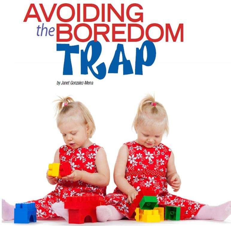 Avoiding the Boredom Trap