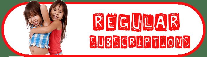 regular subscriptions